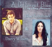 Blue Echohawk and Darcy Wilson A Different Blue by Amy Harmon