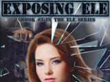 Exposing ELE (ELE#3)