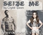 Seize Me by Author - Crystal Spears Braxxon Breaker and Winter Belov