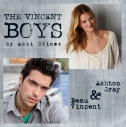 Ashton Gray and Beau Vincent The Vincent Boys by Abbi Glines
